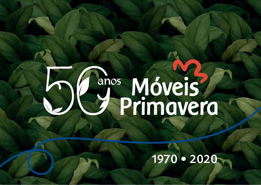 2020 - A Móveis Primavera completa 50 anos de história.